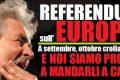 Grillo: Referendum sull'Europa. A settembre crolla tutto!