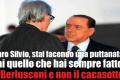 Caro Silvio, ma ti rendi conto della cazzata che stai commettendo?