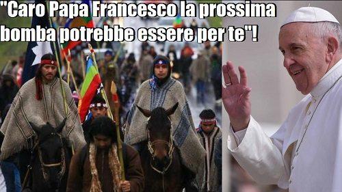 Papa Francesco, i Mapuche e la crisi della Chiesa Cilena. di Francesco Cecchini