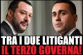 Toto governo, impazza e… spiazza Salvini e Di Maio: nessuno dei due sarà premier!