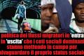I flussi migratori, tanto in uscita quanto in entrata, sono dettati da interessi economici per la conservazione dello status sociale della upper class.
