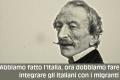 Non siamo riusciti ad integrare il Nord col Sud Italia, come possiamo integrarci con altri popoli?