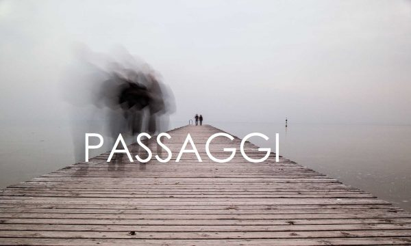 Passaggi. di Marina Serafini
