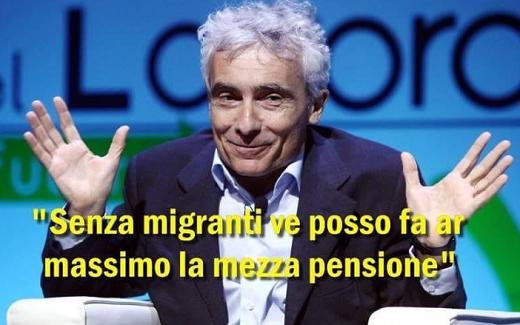 La storiella che i migranti servono a pagarci le pensioni, è soltanto una fesseria! di Piero Tucceri