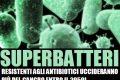 I batteri uccideranno più del cancro.