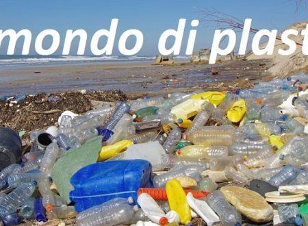 Viviamo in un mondo di plastica.