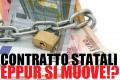 Statali, il rinnovo dei contratti si allontana al 2016!