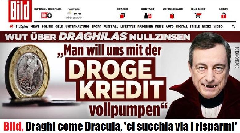 Bild: Così il conte Draghila succhia i nostri conti correnti, svuotandoli!