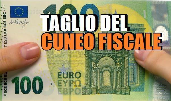 """Cuneo fiscale, ecco come funzionerà il """"taglio""""."""