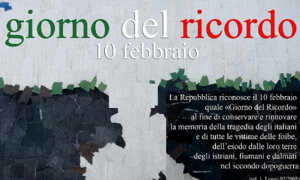 Le Foibe. 10 Febbraio, La Giornata della Memoria. Oblio e Memoria. di Clemente Luciano