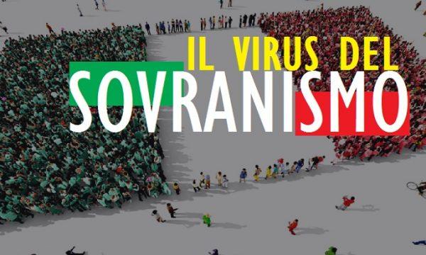 Il virus del sovranismo. di Clemente Luciano