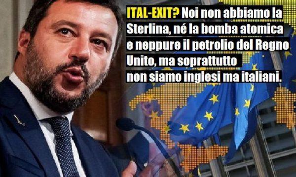 Salvini, l'Europa e il gioco di spararle grosse! di Alessandro Sallusti