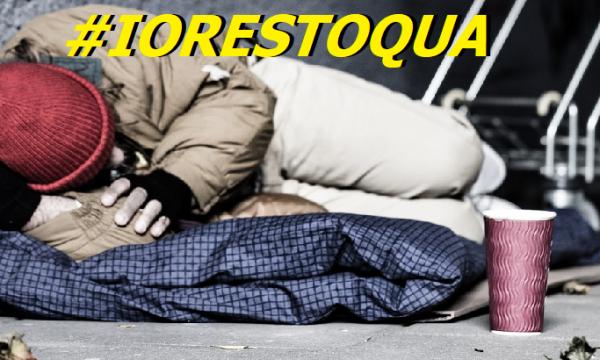 #IORESTACASA. Ma come può restare a casa chi una casa non c'è l'ha? di Clemente Luciano