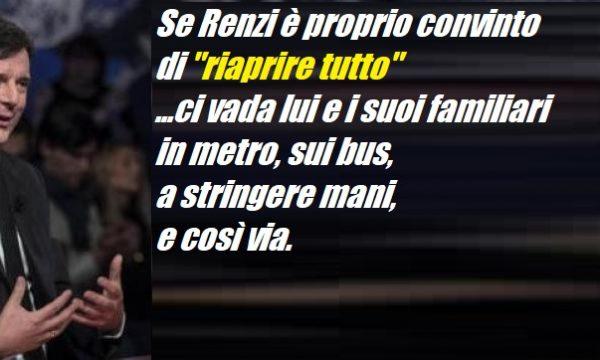 """Caro Renzi, la """"riapertura"""" è una strategia, non uno spot. di Daniele Capezzone"""