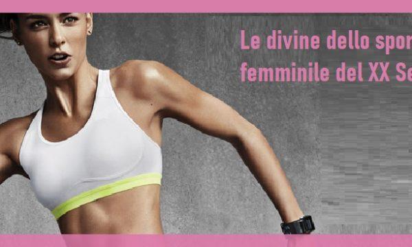 Le divine dello sport femminile del XX Secolo. di Alberto Sigona