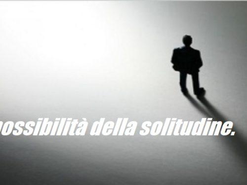 L'impossibilità della solitudine. di Clemente Luciano 0 (0)