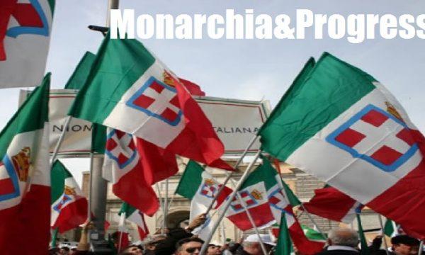 """""""Monarchia&Progresso"""", per la rinascita del Paese. di Giacomo-TO"""
