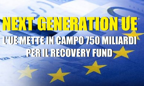 Il Recovery Fund o Next Generation EU.