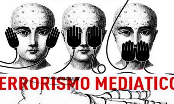 Il terrorismo mediatico.