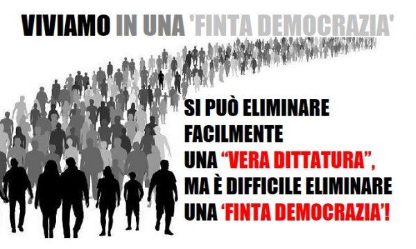 Una finta democrazia.