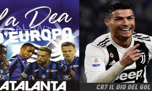 Atalanta la Dea. CR7 il Dio del gol.