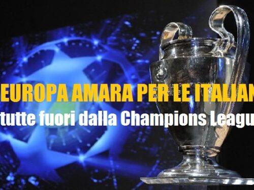 Italiane tutte fuori dalla Champions League!