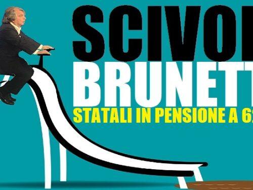 'Scivolo Brunetta': Statali in pensione a 62 anni!