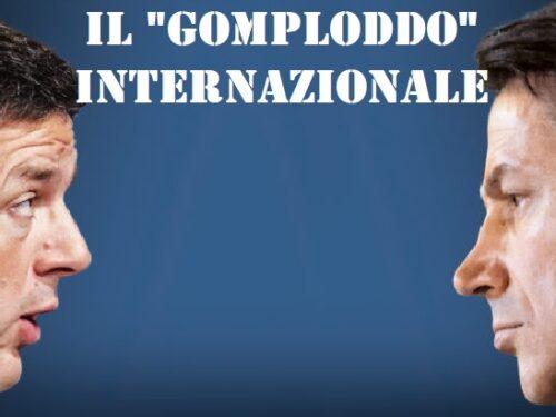 Matteo Renzi: Il gomploddo internazionale.