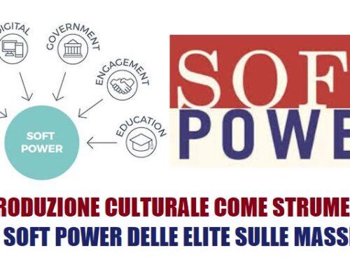 La produzione culturale come strumento di soft power delle elite sulle masse.