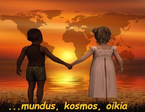 Il mondo è una casa: mundus, kosmos, oikia!
