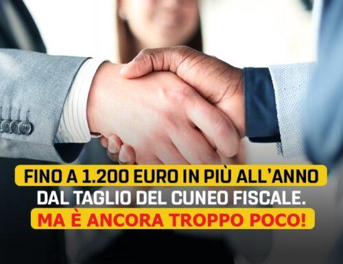 Taglio Cuneo Fiscale, si può e si deve fare di più!